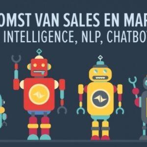 De toekomst van sales en marketing artificial intelligence nlp chatbots en crm nld